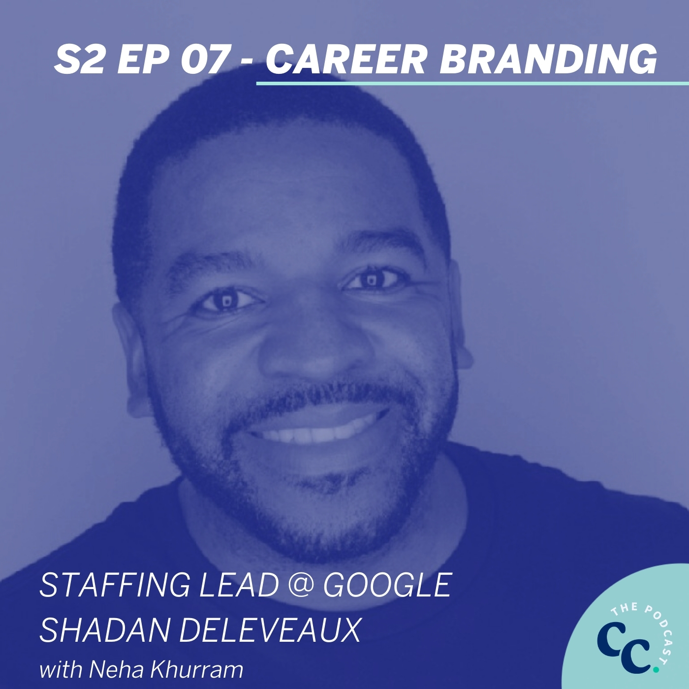 Career Branding with Google Staffing Lead, Shadan Deleveaux
